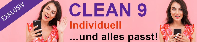 Clean9 individuell zusammenstellen